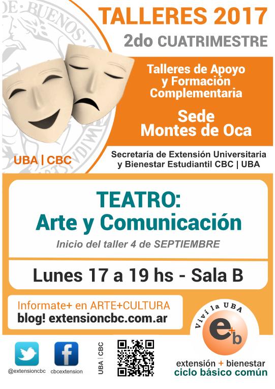 Taller Teatro 2do cuatrimestre 2017 Sede Montes de Oca - Lunes 17 a 19 horas - Sala B