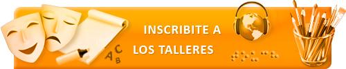 Inscribite a los Talleres