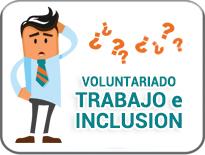 Voluntariado Trabajo e Inclusión