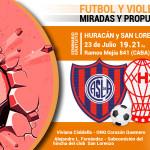 Fútbol y Violencia Huracan y San Lorenzo